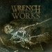 Wrench in the Works - Decrease/Increase - 2010