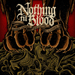 Nothing Til Blood - When Lambs Become Lions - 2011