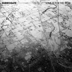 Surrogate - Love Is For The Rich