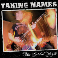 Taking Names - This Guided Youth