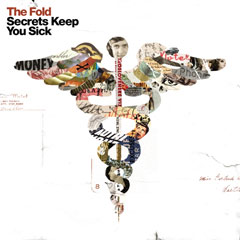 The Fold - Secrets Keep You Sick